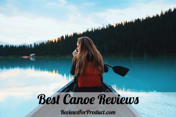 Best-Canoe-Reviews
