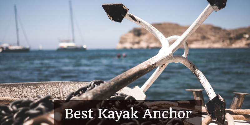 best kayak anchor